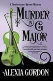 Murder in G Major, Alexia Gordon