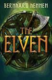 The Elven, Bernhard Hennen