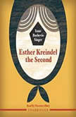 Esther Kreindel the Second, Isaac Bashevis Singer