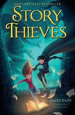 Story Thieves, James Riley