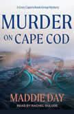 Murder on Cape Cod, Maddie Day