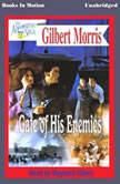 Gate Of His Enemies, Gilbert Morris