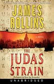 The Judas Strain A Sigma Force Novel, James Rollins