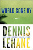 World Gone By, Dennis Lehane