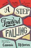 A Step Toward Falling, Cammie McGovern