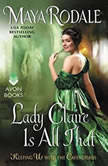 Lady Claire Is All That Keeping Up with the Cavendishes, Maya Rodale