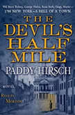 The Devil's Half Mile, Paddy Hirsch