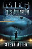 Meg: Hells Aquarium, Steve Alten