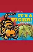 It's a Tiger!, David LaRochelle
