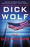 The Ultimatum A Jeremy Fisk Novel, Dick Wolf