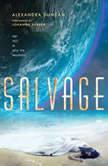 Salvage, Alexandra Duncan