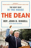 The Dean The Best Seat in the House, John David Dingell