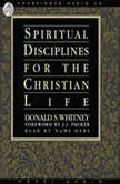 Spiritual Disciplines for the Christian Life, Donald S. Whitney