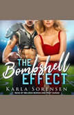 The Bombshell Effect, Karla Sorensen