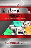 Instant Memory, The INSTANT-Series