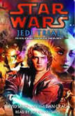 Star Wars: Jedi Trial A Clone Wars Novel, David Sherman