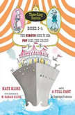 Three-Ring Rascals, Books 3-4 The Circus Goes to Sea; Pop Goes the Circus!, Kate Klise