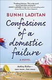 Confessions of a Domestic Failure, Bunmi Laditan