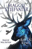 Raven King, The: Book 4 of the Raven Cycle, Maggie Stiefvater