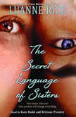 The Secret Language of Sisters, Luanne Rice