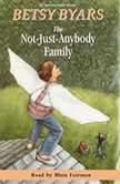 The Not-Just-Anybody Family, Betsy Byars
