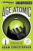 The Age Atomic, Adam Christopher