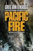 Pacific Fire, Greg van Eekhout