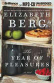 The Year of Pleasures, Elizabeth Berg