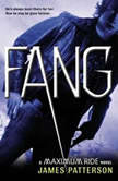 Fang A Maximum Ride Novel, James Patterson