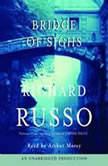 Bridge of Sighs, Richard Russo