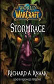 World of Warcraft: Stormrage, Richard A. Knaak