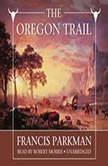 The Oregon Trail, Francis Parkman