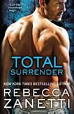Total Surrender, Rebecca Zanetti