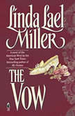 The Vow, Linda Lael Miller