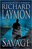 Savage, Richard Laymon