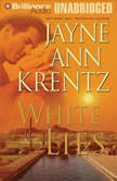 White Lies An Arcane Society Novel, Jayne Ann Krentz