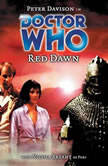 Doctor Who - Red Dawn, Justin Richards