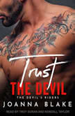 Trust The Devil, Joanna Blake