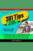 301 Tips to Crush Job Interviews Your Practical Guide to Job Interview Success, Toby Barrett