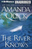 The River Knows, Amanda Quick