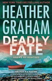 Deadly Fate (Krewe of Hunters, #19), Heather Graham