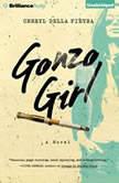 Gonzo Girl, Cheryl Della Pietra
