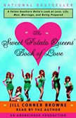The Sweet Potato Queens Book of Love