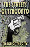 Streets of Staccato Episode One: Stench of the City, Victor Gates and W. Ralph Walters
