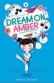 Dream On, Amber, Emma Shevah