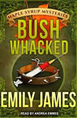 Bushwhacked, Emily James
