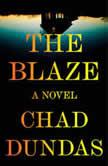 The Blaze, Chad Dundas