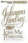 Love Me Forever, Johanna Lindsey