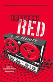 Suspect Red, L. M. Elliott