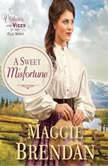 A Sweet Misfortune, Maggie Brendan